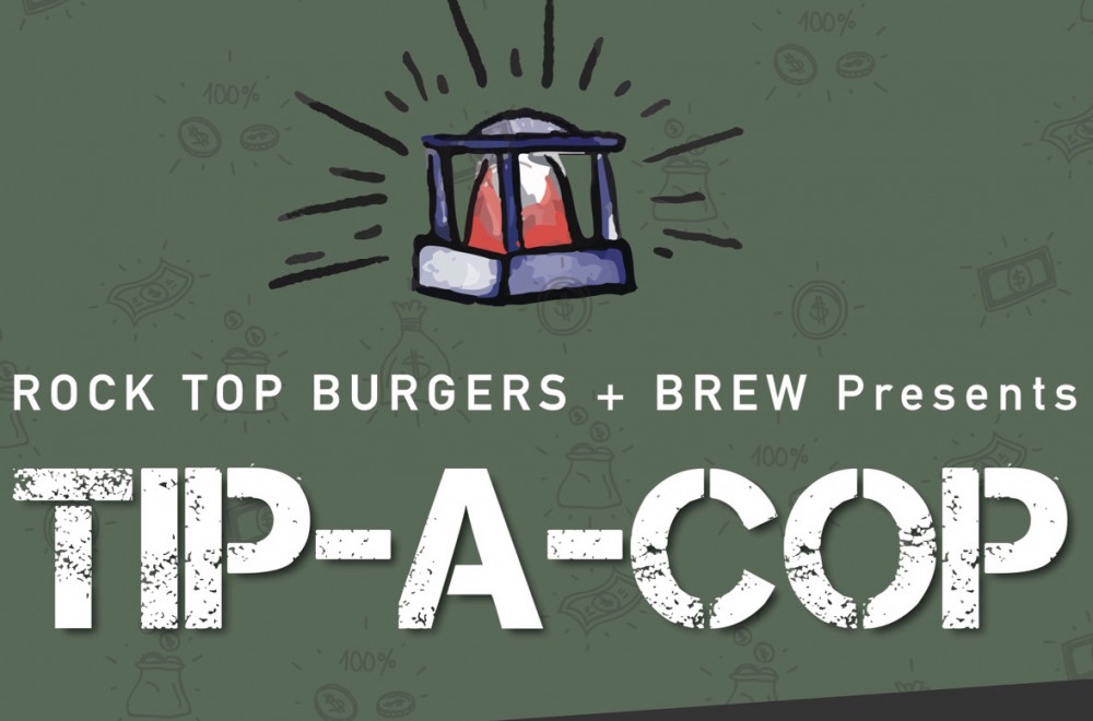 Tip-A-Cop at Rock Top Burgers + Brew