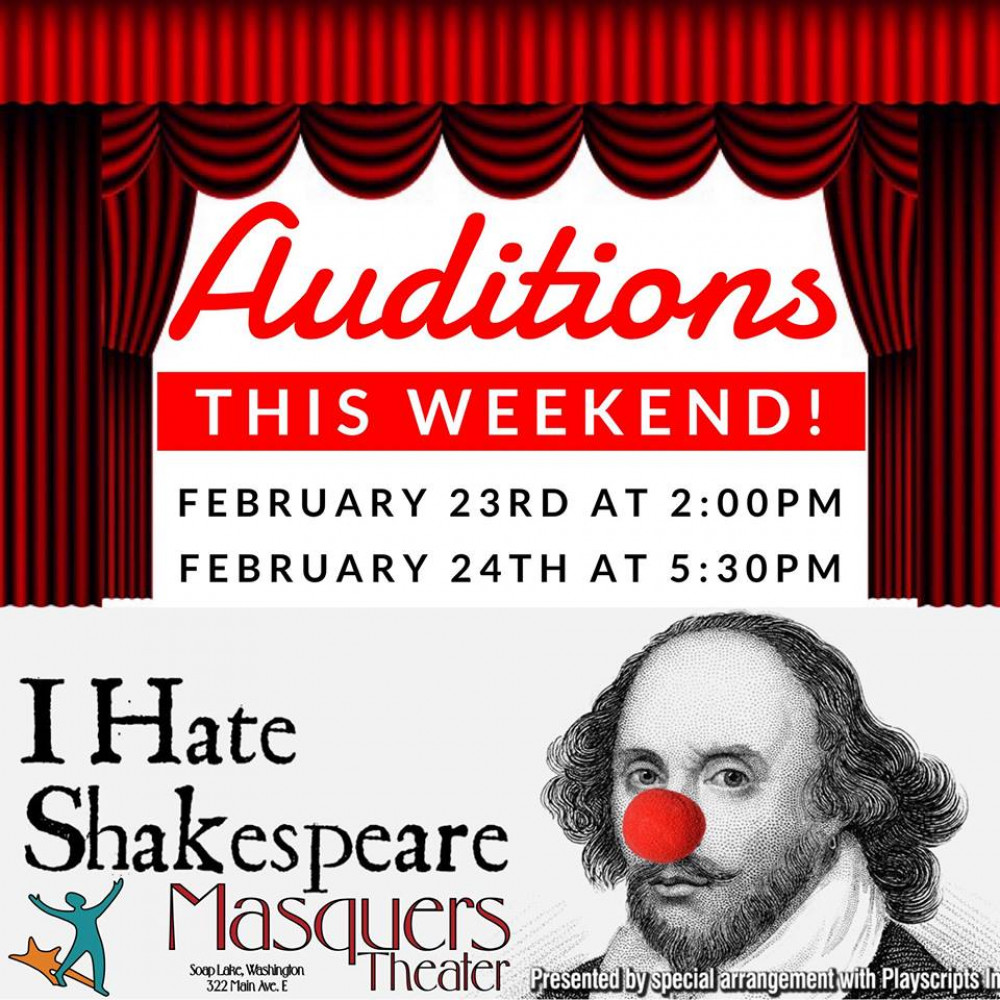 """AUDITIONS for the next Masquers Theatre production, """"I Hate Shakespeare,"""""""
