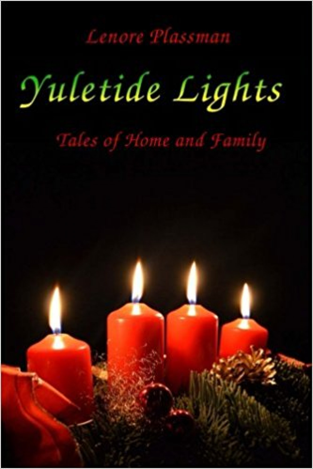 Yuletide Lights: Tales of Home and Family 2nd Edition